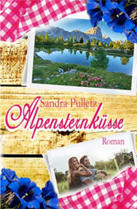 Cover Alpensternküsse - Sandra Pulletz