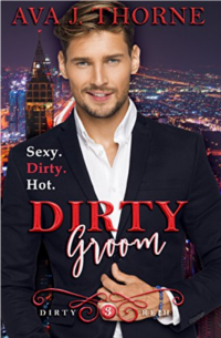 Cover Dirty Groom - Colin & Amber (Dirty Reihe - Band 3) - Ava J. Thorne