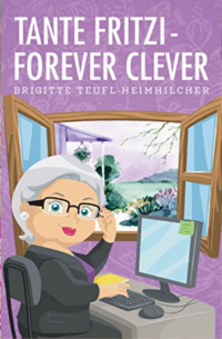 Cover Tante Fritzi - forever clever - Brigitte Teufl-Heimhilcher