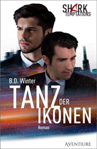 Tanz der Ikonen - Shark Temptations 1 - B.D. Winter
