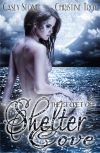 Cover The Secret of Shelter Cove - Christine Troy & Casey Stone