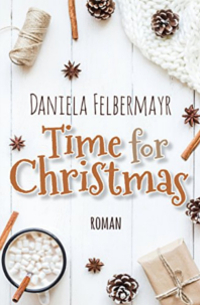 Cover Time for Christmas (Classics 4) - Daniela Felbermayr