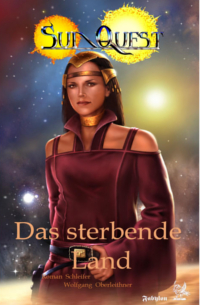 Cover Wolfgang Oberleithner (und andere) - sunquest 3 - das sterbende land