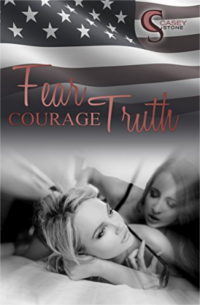 Cover - Fear, Courage, Truth (Female Lovestories 2) - Casey Stone