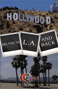 Cover - Munich - Los Angeles and back - Casey Stone