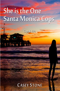 Cover - She is the One - Santa Monica Cops - Cops & VIPs (Band 1) - Casey Stone