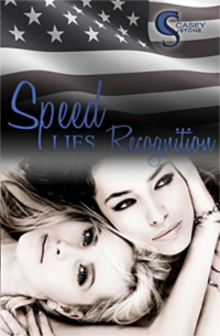 Cover - Speed, Lies, Recognition (Female Lovestories 4) - Casey Stone