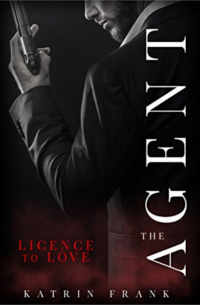 Cover - The Agent - Licence to Love- Katrin Frank