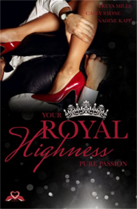 over - Your Royal Highness - Pure Passion (Band 2) - Casey Stone