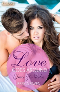 Cover - Love goes around (Grace&Nicolas) - Band 3 - Jessica Raven