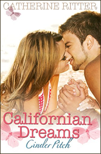 Cover - Cinder Pitch - Californian Dreams - Catherine Ritter