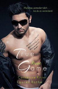 Cover - River - True Game - Catherine Ritter - Lauren Rothe